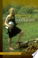 The Lovely Warriors