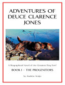 Pdf Adventures of Deuce Clarence Jones: Book I: The Progenitors
