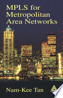 MPLS for Metropolitan Area Networks