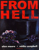 From hell : being a melodrama in sixteen parts