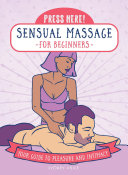 Press Here  Sensual Massage for Beginners