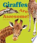 Giraffes Are Awesome  Book