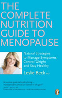 The Complete Nutrition Guide to Menopause