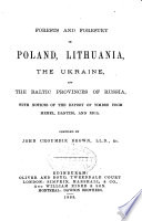 Forests and forestry in Poland, Lithuania, the Ukraine, and the Baltic provinces of Russia : with notices of the export of timber from Memel, Dantzig, and Riga
