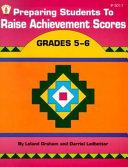 Preparing Students to Raise Achievement Scores
