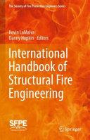 International Handbook on Structural Fire Engineering