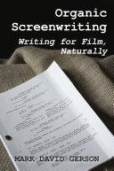 Organic Screenwriting