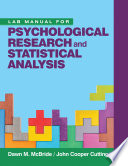 Lab Manual for Psychological Research and Statistical Analysis Book