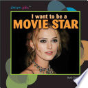 I Want to Be a Movie Star