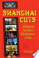 Shanghai Cuts