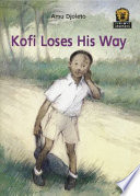 Books - Junior African Writers Series Starter Level 1: Kofi Loses His Way | ISBN 9780435891183