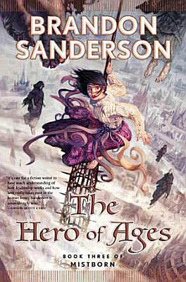 Book cover of 'The Hero of Ages' by Brandon Sanderson