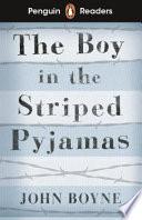 Penguin Reader Level 4: the Boy in Striped Pyjamas