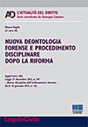 Nuova deontologia forense e procedimento disciplinare dopo la riforma
