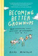Becoming Better Grownups Pdf/ePub eBook
