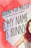 B, My Name Is Bunny [Pdf/ePub] eBook
