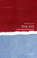 The Eye  A Very Short Introduction