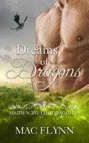 Dreams of Dragons: Maiden to the Dragon #10 (Alpha Dragon Shifter Romance) [Pdf/ePub] eBook