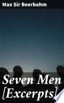 Seven Men [Excerpts]
