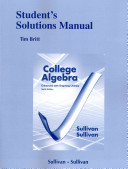 Student s Solutions Manual  Standalone  for College Algebra Enhanced with Graphing Utilities