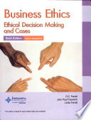 Business Ethics: Ethical Decision Making and Cases (Sixth Edition)