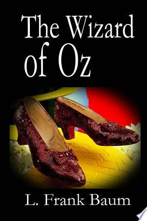 The Wizard of Oz (abridged)
