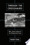 Through the Crosshairs