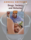 Annual Editions Drugs Society And Behavior 09 10 Book