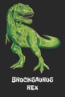 Brocksaurus Rex