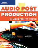 Audio Post Production in Your Project Studio