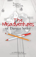 The Misadventures of Damien Seeley