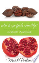 Are Superfoods Healthy