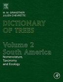Dictionary of Trees  Volume 2  South America