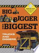 Big Bigger Biggest Trucks and Diggers   With DVD Book