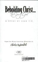 Beholding Christ The Son Of God