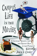 Campus Life In The Movies Book PDF