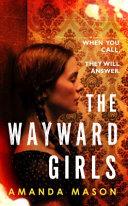 The Wayward Girls Book