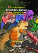 The Toy Wizard's Favorite Scroll Saw Patterns for Toy Dinosaurs and Prehistoric Creatures