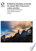 A História brasileira na ficção do século XIX
