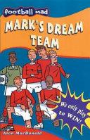 Mark's Dream Team