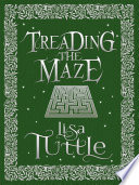 Treading The Maze Book PDF