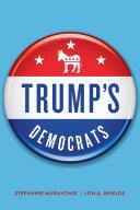 Pdf Trump's Democrats