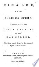 Rinaldo  A new serious opera  as performed at the King s Theatre  etc   By Giovanni de Gamerra   Ital    Eng