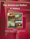 The American Nation The American Nation   A History  Volume 1 European Background of American History