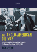 The Anglo American Oil War