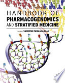 """Handbook of Pharmacogenomics and Stratified Medicine"" by Sandosh Padmanabhan"
