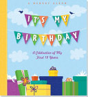 It's My Birthday!: A Memory Album: A Celebration of My First 18 Years