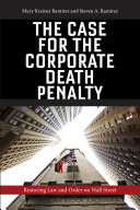The Case for the Corporate Death Penalty: Restoring Law and Order on ...