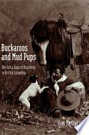 Buckaroos and Mud Pups