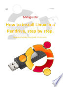 How to install Linux in a Pendrive step by step